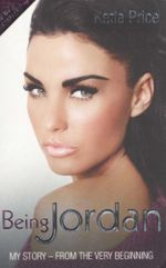 Being Jordan :  My Autobiography - Katie Price