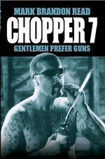 Chopper 7 - Mark Brandon Read