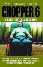 Chopper 6 : A Bullet in Time Saves Nine - Mark Brandon Read