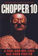 Chopper 10 : A Fool and His Toes are Soon Parted - Mark Brandon Read