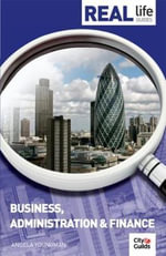 Real Life Guide : Business, Administration & Finance - Angela Youngman