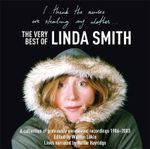 I Think the Nurses are Stealing My Clothes : The Very Best of Linda Smith - Linda Smith