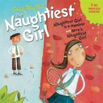 Naughtiest Girl CD 2 : Naughtiest Girl - Enid Blyton