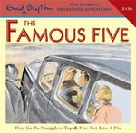Five Go to Smugglers Top & Five Get into A Fix : AND Five Get into a Fix v. 5 - Enid Blyton