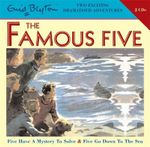 Five Have a Mystery to Solve & Five Go Down to the Sea : The Famous Five - Enid Blyton