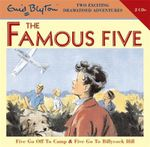 Five Go Off to Camp : WITH Five Go to Billycock Hill - Enid Blyton