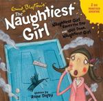 Naughtiest Girl CD 4 : Naughtiest Girl - Enid Blyton