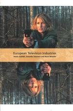European Television Industries : BFI International Screen Industries S. - Petros Iosifidis