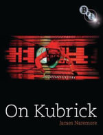 On Kubrick - James Naremore