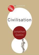 Civilisation : Bfi Tv Classics - Jonathan Conlin