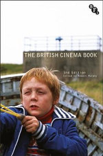 The British Cinema Book - Robert Murphy