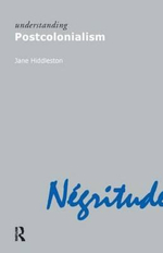 Understanding Postcolonialism - Jane Hiddleston
