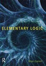 Elementary Logic - Brian Garrett
