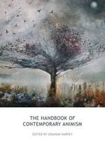 The Handbook of Contemporary Animism - Graham Harvey