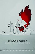 Surveys from Exile : Pt. 2 - Karl Marx