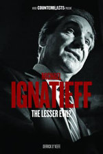 Michael Ignatieff : The Lesser Evil? : The Counterblasts Series - Derrick O'Keefe