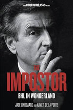 The Imposter : BHL in Wonderland : The Counterblasts Series - Jade Lindgaard