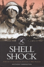 Shell Shock : a History of the Changing Attitudes to War Neurosis - Anthony Babington