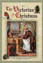 The Victorian Christmas - Anna Selby