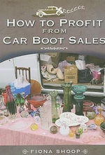 How to Profit from Car Boot Sales - Fiona Shoop