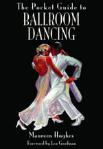 The Pocket Guide to Ballroom Dancing - Maureen Hughes