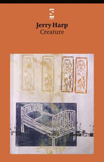 Creature - Jerry Harp