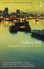 Midnight in the City of Clocks : Vol. 1 - Tobias Hill