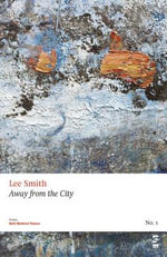 Away from the City - Lee Smith