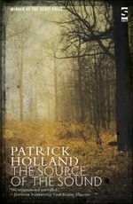 The Source of the Sound - Patrick Holland