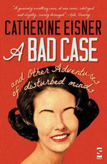 A Bad Case - Catherine Eisner