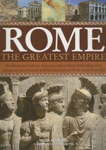 Rome : The Greatest Empire - Nigel Rodgers