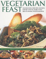 Vegetarian Feast : 150 Delicious Recipes Shown Step-by-step - Valerie Ferguson