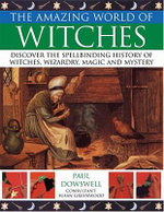 Discovery : Witches and Wizards - Paul Dowswell