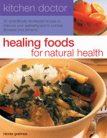 Kitchen Doctor : Healing Foods for Natural Health - Nicola Graimes