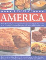 A Taste of America : More Than 400 Delicious Regional Recipes - Carole Clements