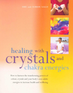 Healing with Crystals and Chakra Energies - Sue Lilly