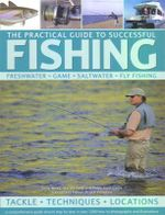 Practical Guide to Successful Fishing - Tony Miles