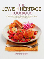 The Jewish Heritage Cookbook : A fascinating journey through the rich and diverse history of the Jewish cuisine - Marlena Spieler