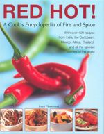 Red Hot! : A Cook's Encyclopedia of Fire and Spice - Jenni Fleetwood