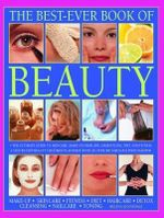The Best Ever Book of Beauty : Make-Up - Skincare - Fitness - Diet - Haircare - Detox - Cleansing - Nailcare - Toning - Helena Sunnydale