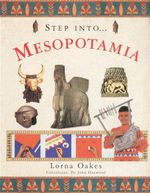 Step Into Mesopotamia - Lorna Oakes