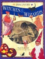 Witches & Wizards : Discovery  - Paul Dowswell