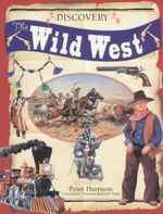 Discovery : Wild West - Peter Harrison