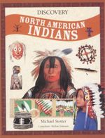Discovery : North American Indians - Michael Stotter