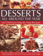 Desserts All Around The Year : 365 Delicious Step-by-Step Recipes - Martha Day