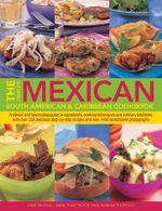 The Complete Mexican, South American and Caribbean Cookbook : A Vibrant and Fascinating Guide to Ingredients, Cooking Techniques and Culinary Traditions with over 350 Delicious Step-by-step Recipes and over 1450 Sensational Photographs - Jane Milton