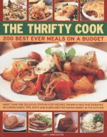 Clever Cook : Best-Ever Meals on a Budget - How to Make 200 Great Value Delicious and Nutritious Dishes - Lucy Doncaster
