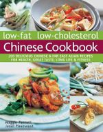 Low-Fat Low-Cholesterol Chinese Cookbook - Maggie Pannell