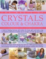 The Magic of Crystals Colours & Chakra - Sue Lilly