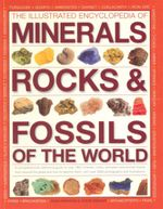The Illustrated Encyclopedia of Minerals Rocks & Fossils - John Farndon